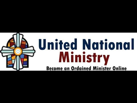 United National Ministry -How to Become an Ordained Minister Online