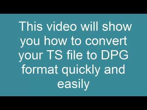 How to Convert TS to DPG