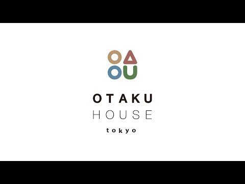 OTAKU HOUSE PROJECT introduction movie