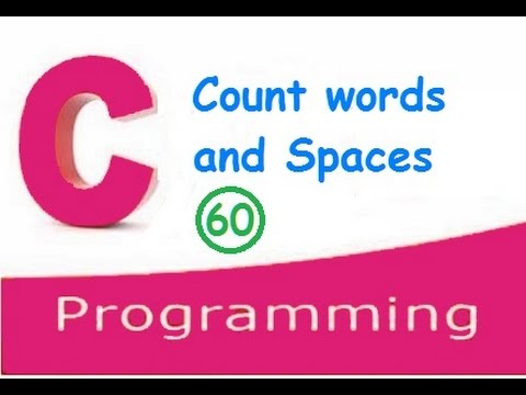 C programming video tutorials - how to count words and spaces in a string