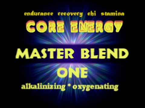 Wow! Amazing! Oxygen, Alkaline Increase? MASTER BLEND ONE-CORE ENERGY - Energy Endurance Recovery!