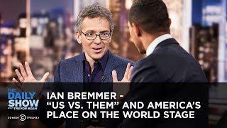 "Ian Bremmer - ""Us vs. Them"" and America"