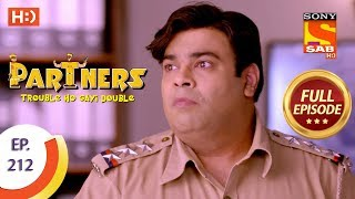 Partners Trouble Ho Gayi Double - Ep 212 - Full Episode - 19th September, 2018