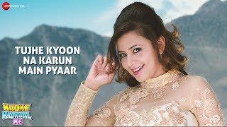 Tujhe Kyoon Na Karun Main Pyaar | Kadke Kamaal Ke | Aryan A & Nita D | Tash M, Sohini M, Yashika S