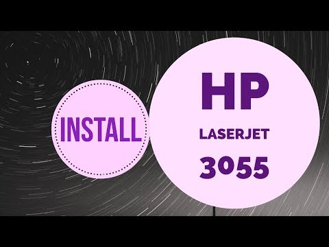 How to install hp laserjet 3055 printer driver on windows 7 and windows 10 32 bit and 64 bit