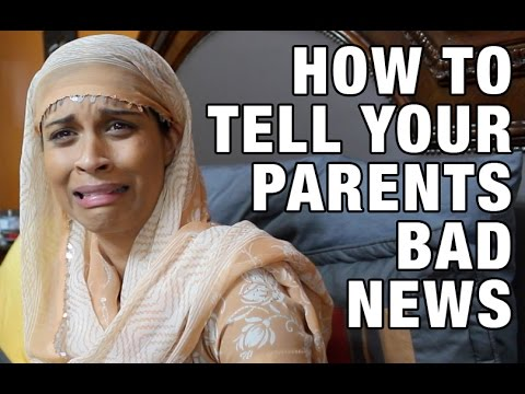 How to Tell Your Parents Bad News