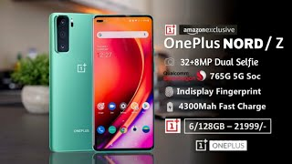 OnePlus NORD 5G / OnePlus Z - Snapdragon 765,Dual Selfie, Price in India? Everything Need To Know