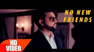 No New Friends (Full Song)  | Latest Punjabi Song 2016 | Speed Records