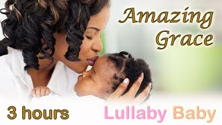 ☆ 3 HOURS ☆ AMAZING GRACE Instrumental ♫  PIANO, CELLO   STRINGS ~ Relaxing Music ~ Baby Sleep Music
