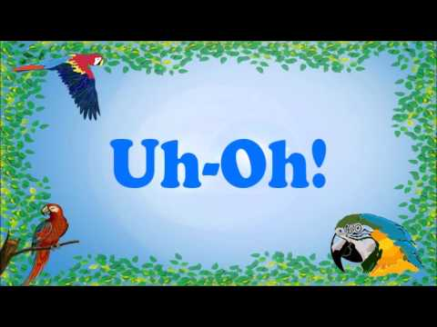 Teach your Parrot to say Uh-Oh!