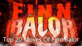Top 20 Moves Of Finn Balor