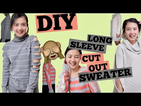 DIY LONG SLEEVE CUT OUT SWEATER/Cold Shoulder Sweater/Ladder Cut Out Sleeve/Hollow Sleeve/NO SEW