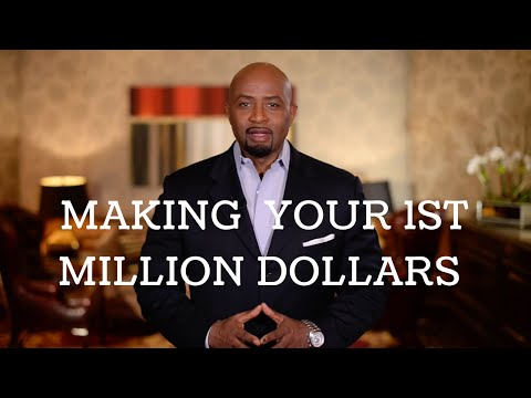 How To Make Your 1st Million Dollars