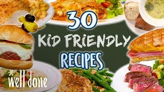 Download 30 Easy Recipes Kids Will Love | Kid Friendly Recipe Super Comp | Well Done Video
