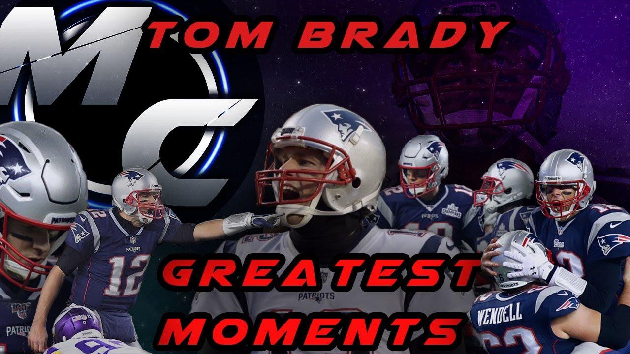 Tom Brady - Greatest Moments