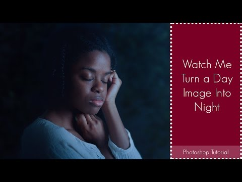 Photoshop Tutorial | How To Turn a Day Portrait Into Night