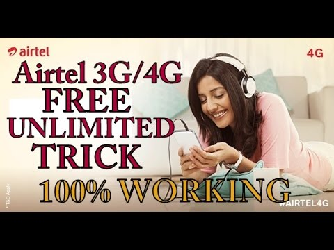 AIRTEL FREE UNLIMITED 3G/4G TRICK .