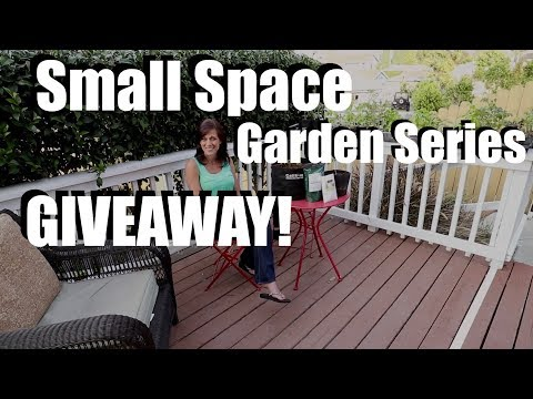 Small Space Garden Series - Preview and GIVEAWAY!