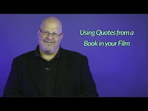 Using Quotes From a Book in your Film - Entertainment Law Asked & Answered