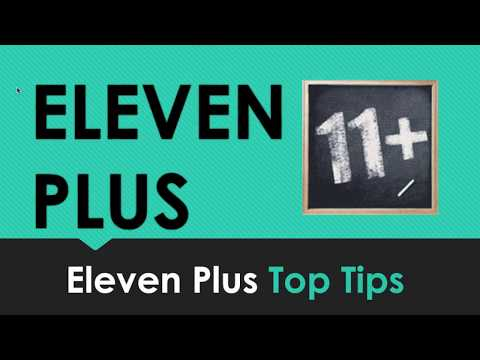 Eleven Plus (11+) - 11 Plus Tips and Advice