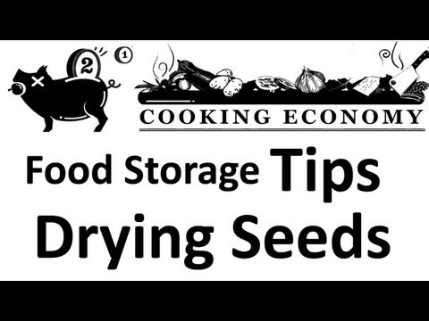 Cooking Economy Tips: Drying Seeds