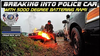 5000 Degree Battering Ram Breaking Into Police Car!