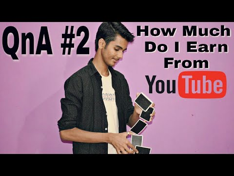 QNA #2 || How much do I Earn from YouTube 😍