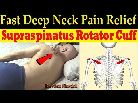 Supraspinatus (Rotator Cuff) Fast Deep Neck Pain Relief Technique - Dr Alan Mandell, DC