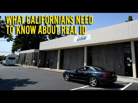 What Californians need to know about REAL ID and the DMV
