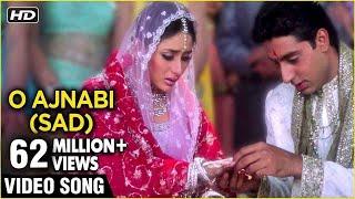 O Ajnabi (Sad)  - Video Song | Main Prem Ki Diwani Hoon | Kareena & Abishek Bachchan | K.S.Chitra