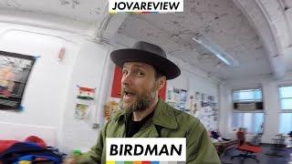 Birdman - JovaReview