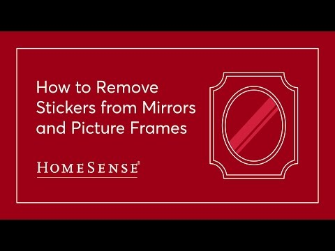HomeSense Sticker Removal: Mirrors & Frames