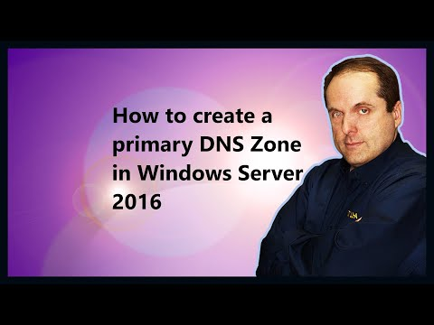 How to create a primary DNS Zone in Windows Server 2016