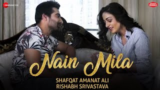 Nain Mila | Shafqat Amanat Ali | Rishabh Srivastava | Zee Music Originals | Sad Love Song
