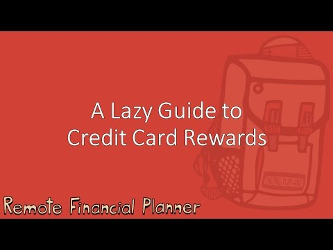 How to Be Lazy and Make Money - Credit Card Rewards