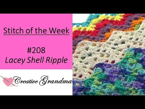 Stitch Of The Week - How To Crochet - Lacey Shell Ripple Stitch