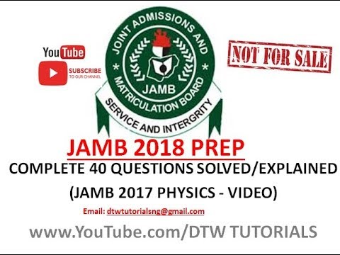 JAMB Physics 2017 Complete 40 Questions Solved/Explained | Jamb Past Questions and Answers Video Phy