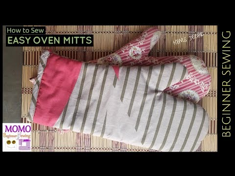 How to Sew: Easy Oven Mitts  - Sew for Home Series