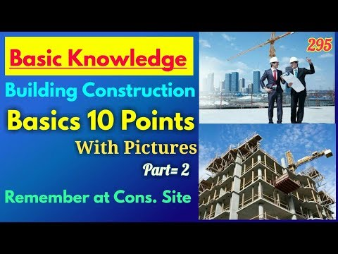 Basics Knowledge of Building Construction || Basics 10 Points