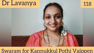   Swaram for Kannukkul Pothi Vaippen   Thirumanam Enum Nikkah   Dr Lavanya   Carnatic Notes  