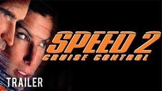 🎥 SPEED 2: CRUISE CONTROL   Full Movie Trailer   Classic Movie