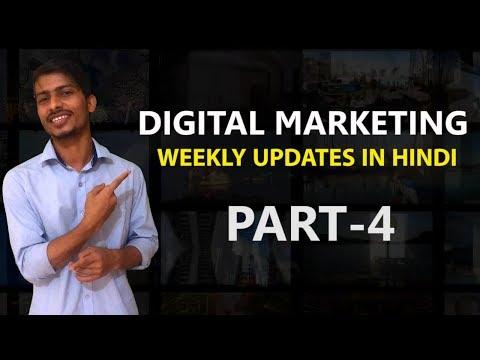 Digital Marketing Weekly Updates | Part-4 | Hindi