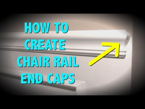 HOW TO MAKE END CAPS FOR A CHAIR RAIL