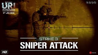 URI | Strike 3 - Sniper Attack | Vicky Kaushal, Yami Gautam, Mohit Raina | Aditya Dhar | 11th Jan