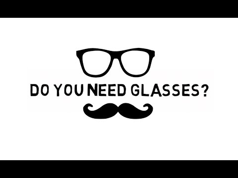 Do You Need Glasses? The 1-Minute Test