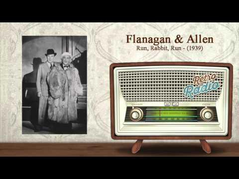 Run, Rabbit, Run sung by Flanagan and Allen with lyrics