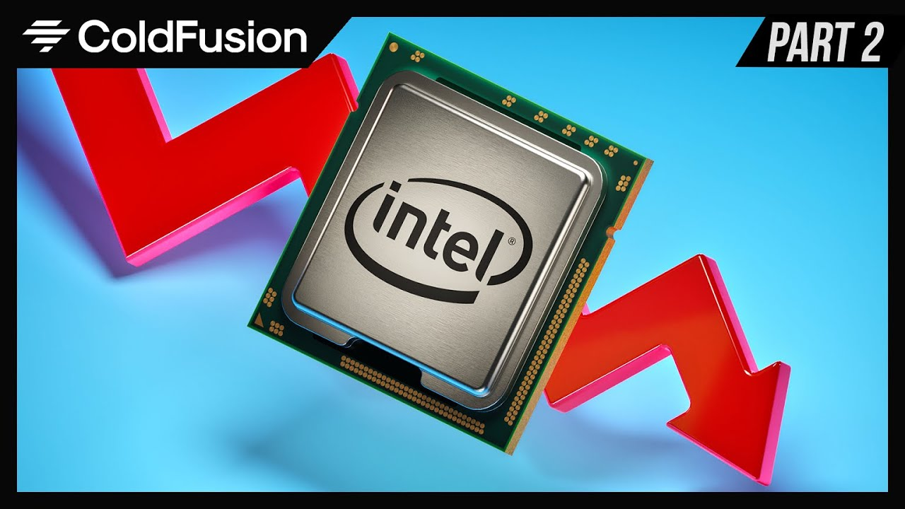 Intel - From Inventors of the CPU to Laughing Stock [Part 2]