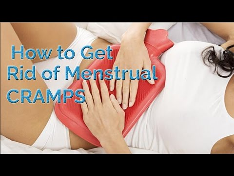 How to Get Rid of Menstrual Cramps | Alleviate Menstrual Cramps Fast