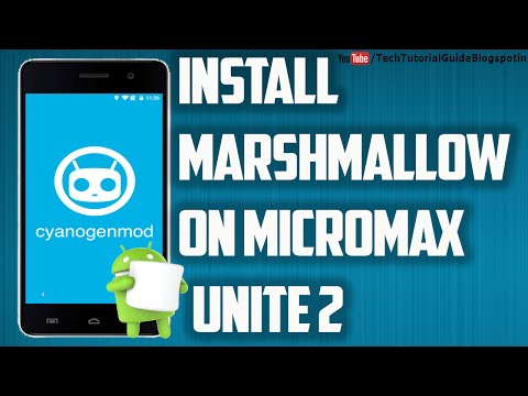 How To Install Android Marshmallow [CM13] On Micromax Unite 2 A106