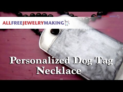 Make a Personalized Dog Tag Necklace